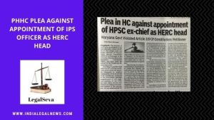 Appointment  Challenged in Punjab and Haryana High Court