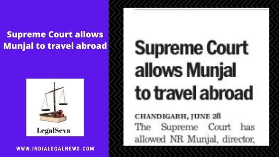 Court Permission to Travel Abroad Case