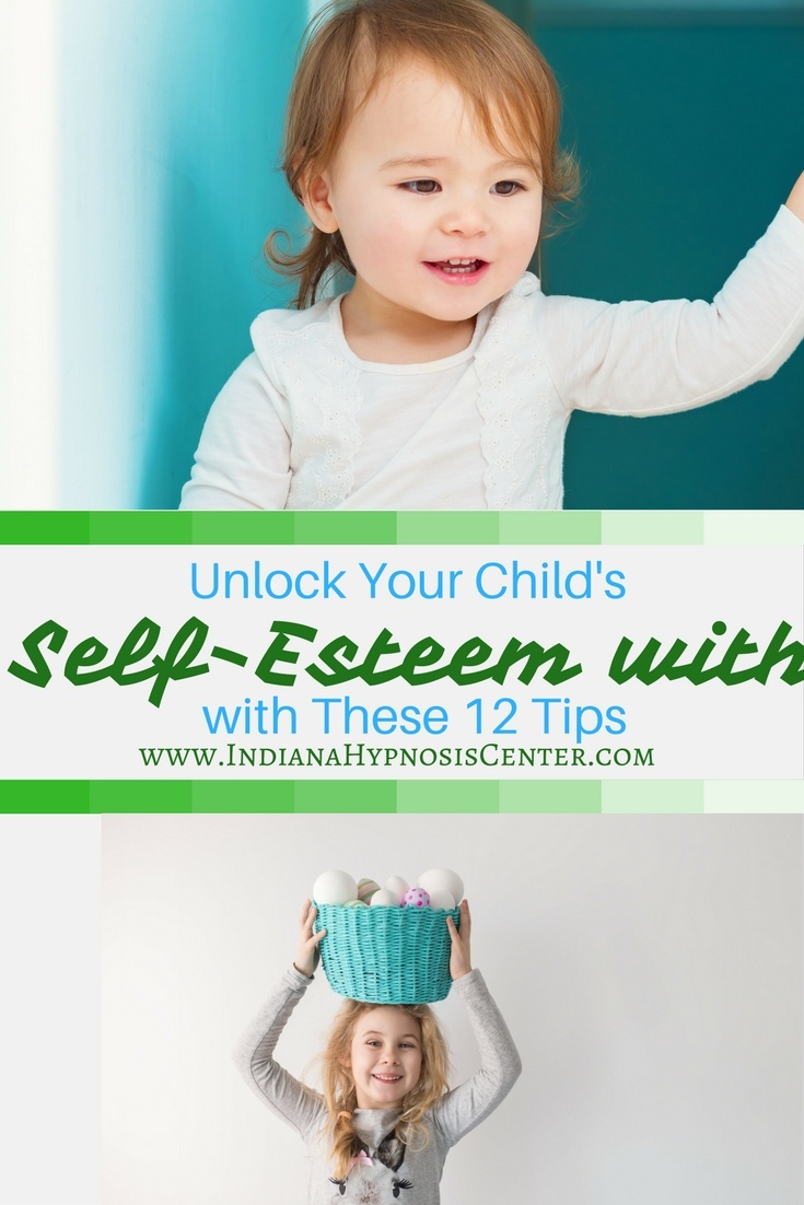Unlock Your Child's Self-Esteem with These 12 Tips