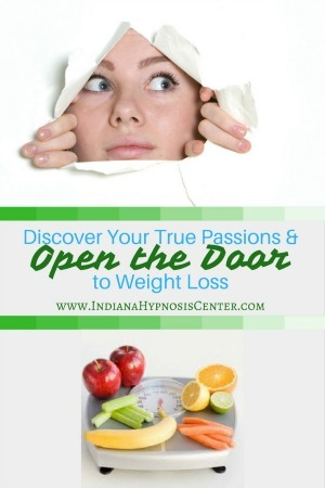 Discover Your True Passions & Open the Door to Weight Loss