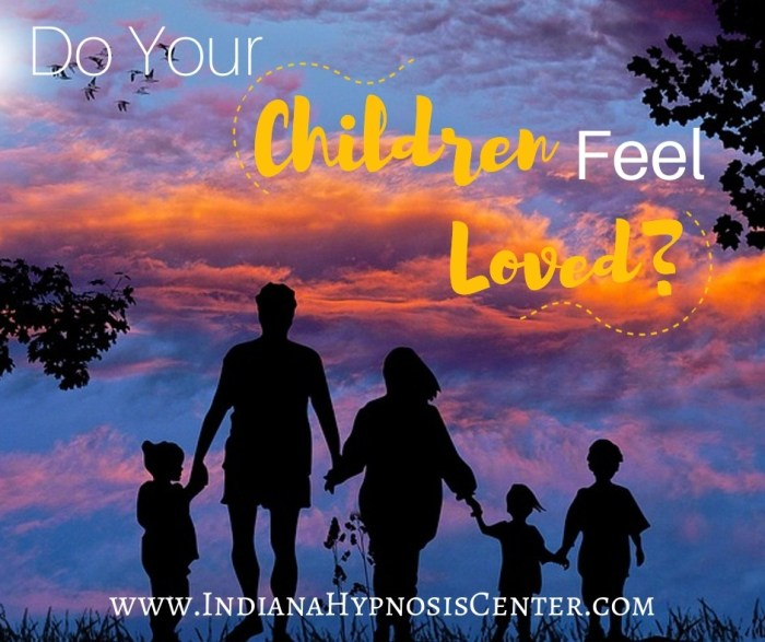 Do your children feel loved?