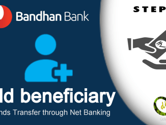 Add beneficiary in Bandhan Bank