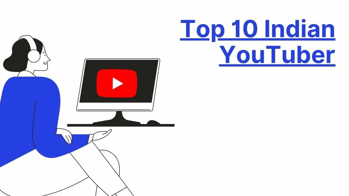 Top-10-Indian-YouTubers
