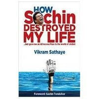 How Sachin Destroyed My Life