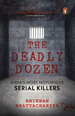Books This Weekend: The Deadly Dozen – India's Most