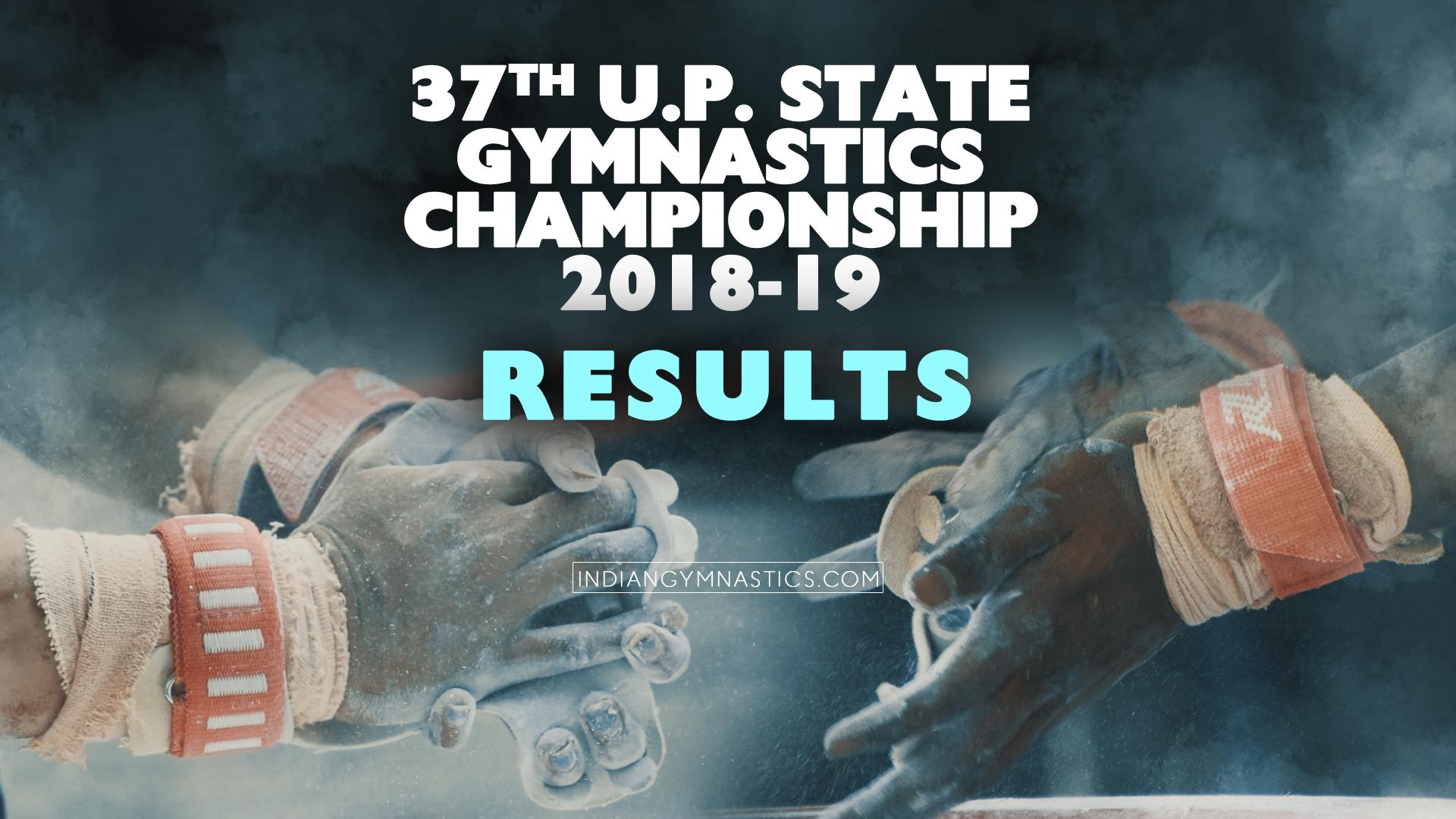 37th U.P. State Gymnastics Championship 2018-19   Results