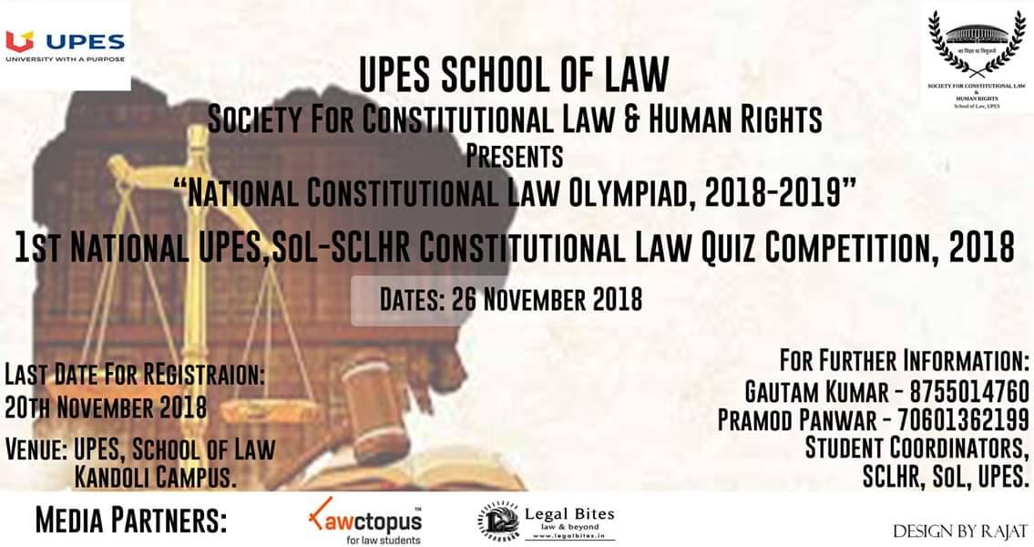 1st National UPES SoL – SCLHR Constitutional Law Quiz Competition, 2018 @UPES.