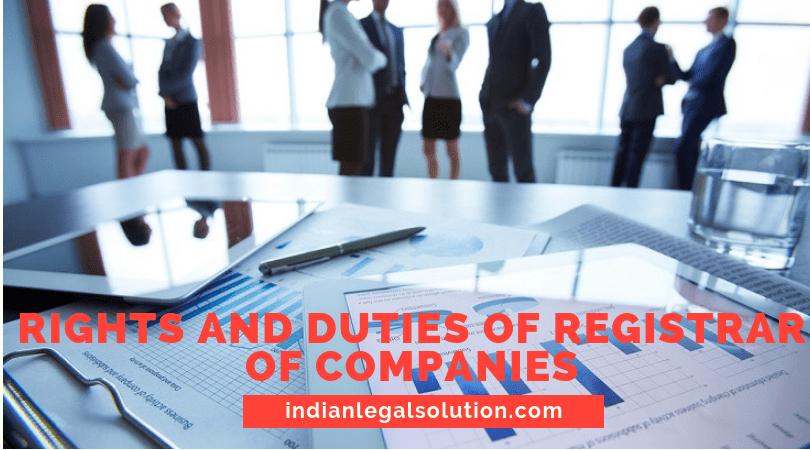 Rights of Registrar of Companies.