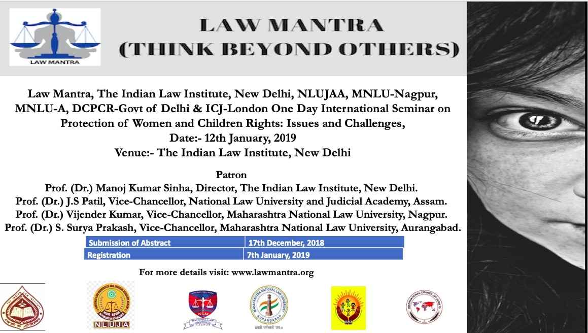 Law Mantra One Day International Seminar on Protection of Women and Children Rights: Issues and Challenges, 12th January, 2019 at The Indian Law Institute, New Delhi