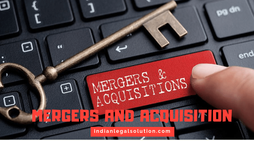 Mergers and Acquisition.