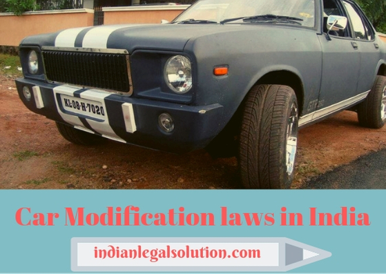 Car Modification laws in India - Indian Legal Solution