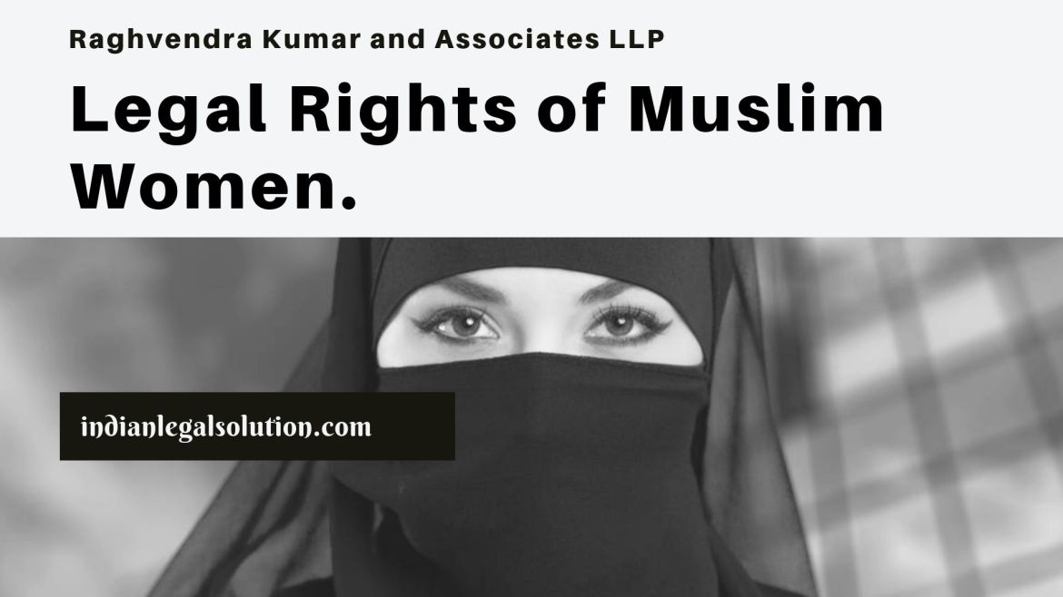 Legal Rights of Muslim Women.