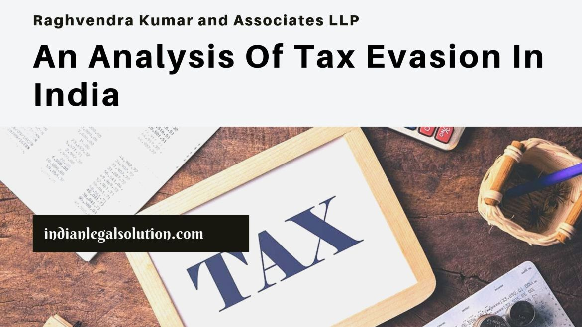 An Analysis Of Tax Evasion In India