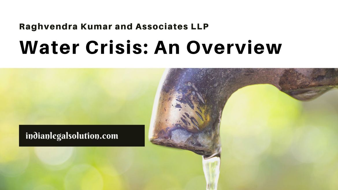 Water Crisis: An Overview.