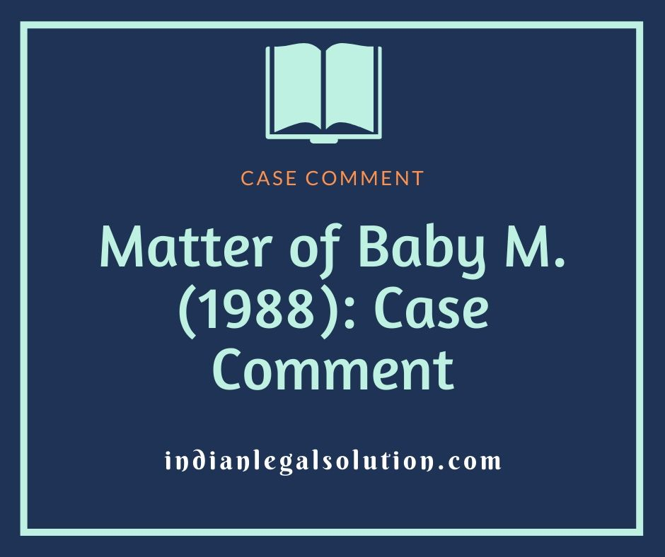 Matter of Baby M. (1988): Case Comment