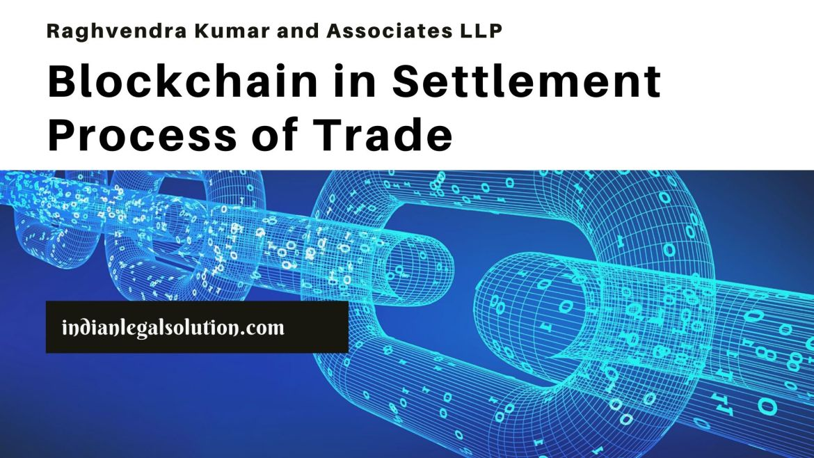Blockchain in Settlement Process of Trade