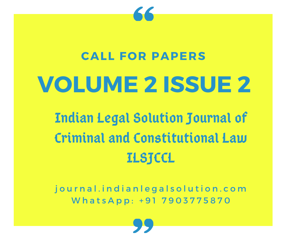 Cfp :ILSJCCL [Vol 2, Issue 2] ISSN : 2581-8465. (Free Publication)