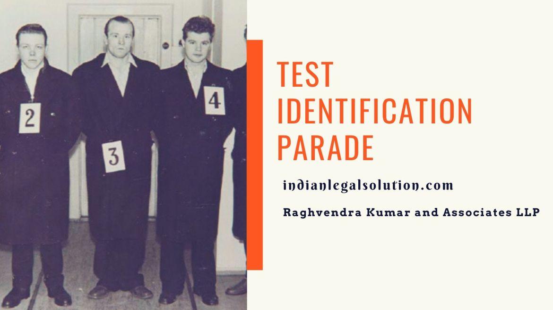 Test Identification Parade