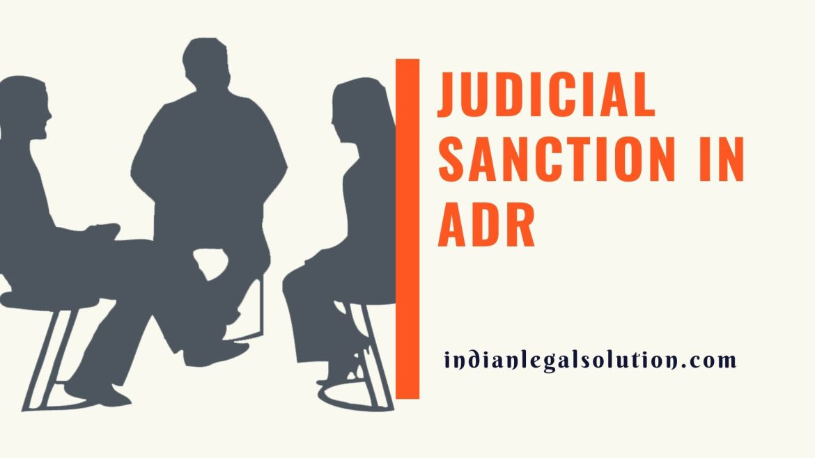 Judicial sanction in ADR