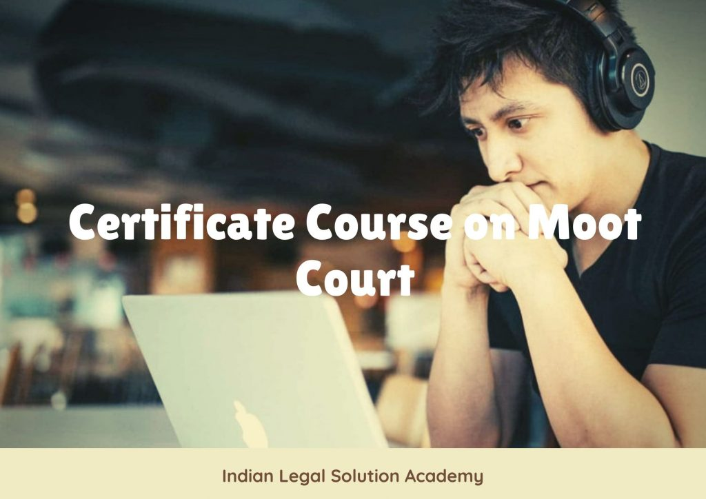Basic Level course on Moot Court: Just at 100/INR