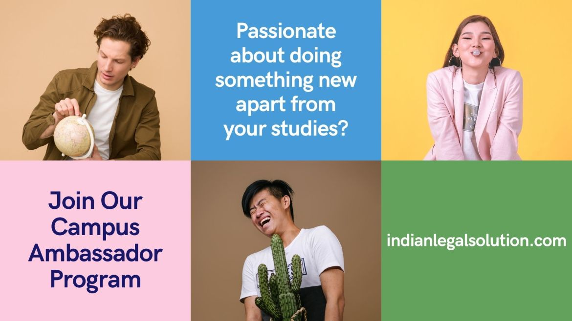 Call for Campus Ambassadors at indianlegalsolution.com