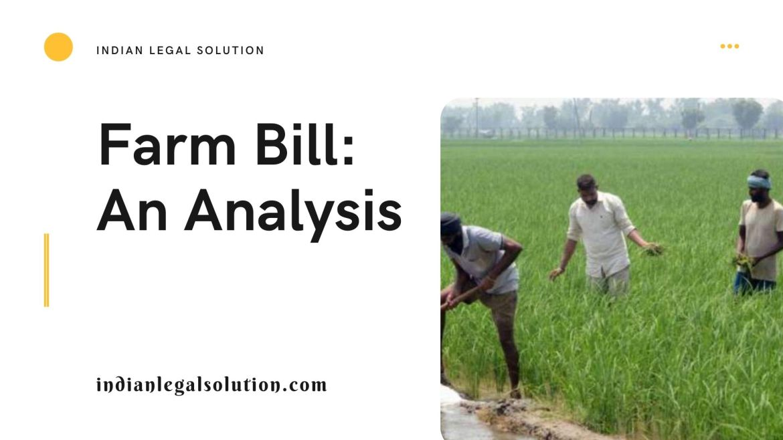 Farm Bill: An Analysis