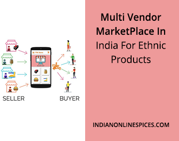 Multi Vendor MarketPlace In India For Ethnic Products