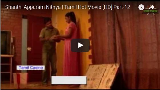 Shanthi Appuram Nithya Tamil Hot sex Movie HD Part-12 indian adult video