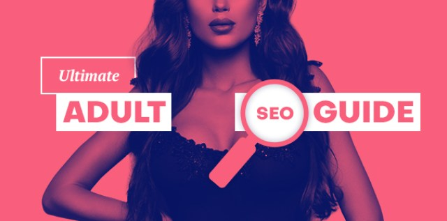 How To SEO Adult Porn Website Advanced Guide To Adult SEO 1