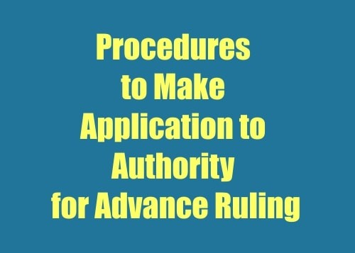 Procedures for making application for Advance Ruling-min