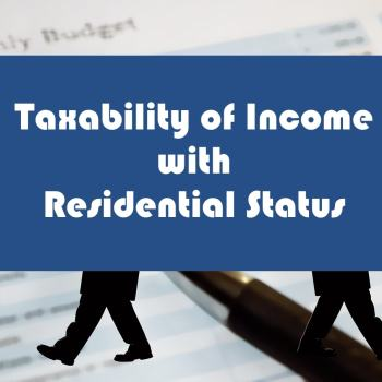 Taxability of Income with Residential Status-min