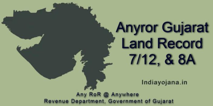 Anyror Gujarat Land Record