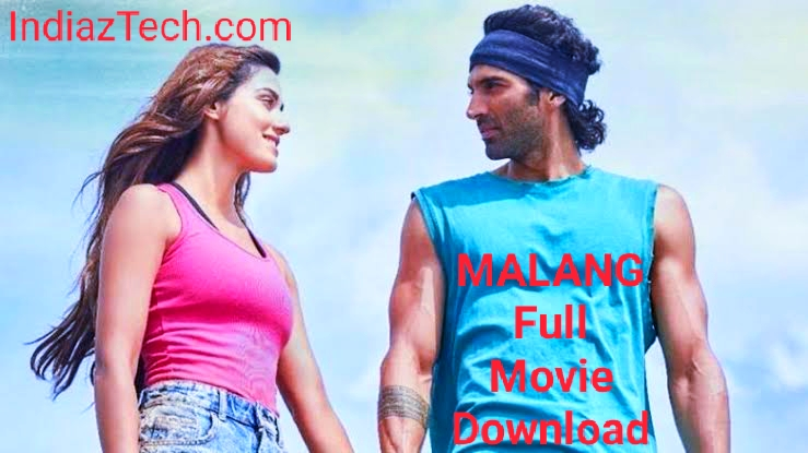 Malang Full Movie Download | Review |