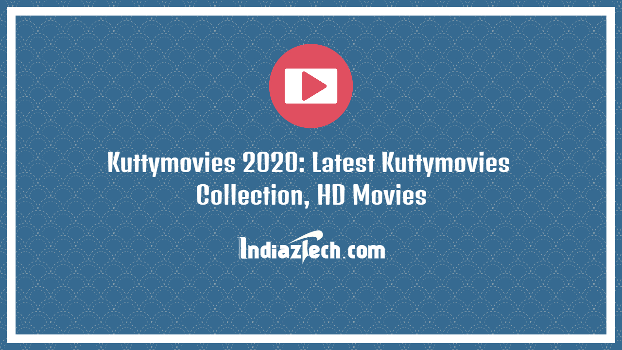 Kuttymovies collection, tamil, download 2020 movies collection