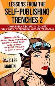 Lessons From the Self Publishing Trenches