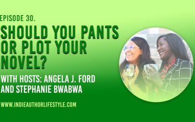 030: Should you Pants or Plot your Next Novel?