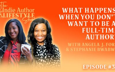 034: What Happens if you Don't want to be a Full-Time Author