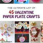 45 Paper Plate Crafts to Make for Valentines!