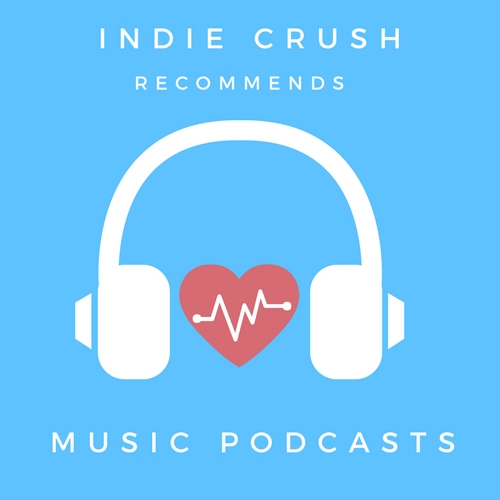 Indie Crush blog recommends the top five music podcast you should be listening to right now. Includes: Desert Island Discs, New York Times Popcast, NPR Tiny Desk Concert, Song Exploder, KEXP.