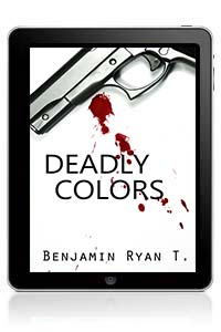 Deadly Colors by Benjamin Ryan T mystery sample