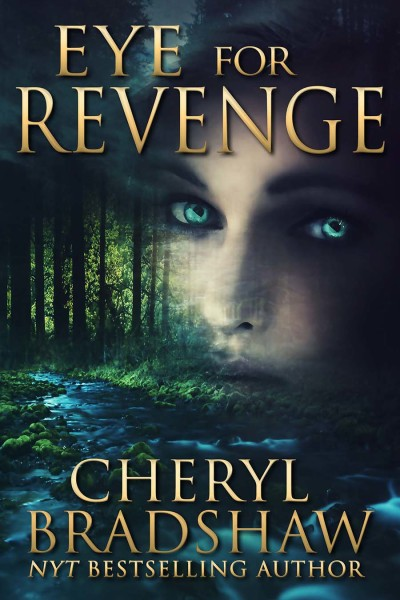 Best Thriller Ebook: Eye For Revenge by Cheryl Bradshaw