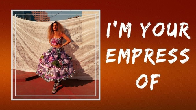 I'm-your-empress-of