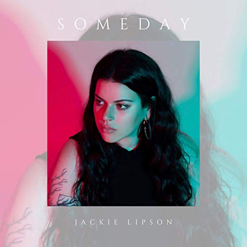 "Cover of Jackie Lipson single ""Someday"""