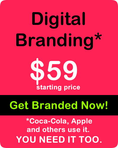 Digital Branding - Coca-Cola, Apple and others use it. YOU NEED IT TOO.