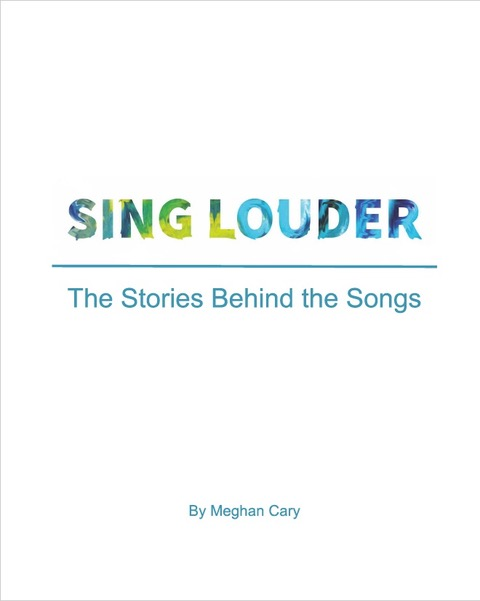 Sing Louder Stories Behind The Songs Cover