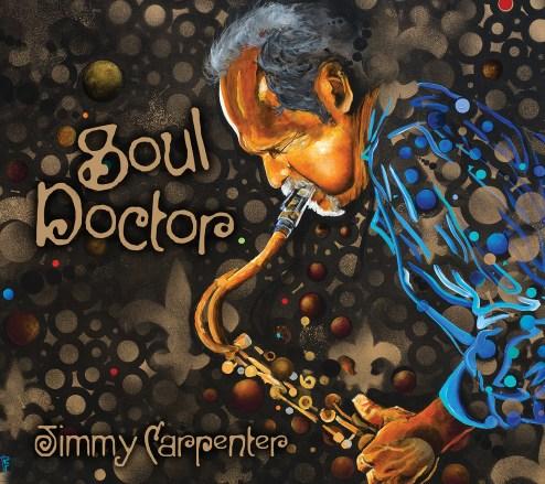 JIMMY CARPENTER SOUL DOCTOR CD COVER HI RES