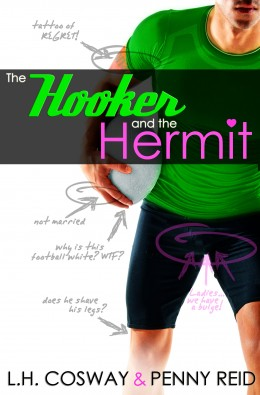 Tour:    The Hooker and the Hermit by L.H. Cosway and Penny Reid