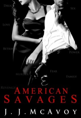 Tour: American Savages by J.J. McAvoy
