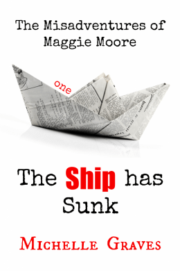 Tour: The Ship Has Sunk by Michelle Graves