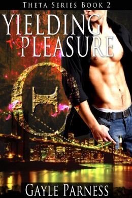 Blitz: Yielding to Pleasure by Gayle Parness
